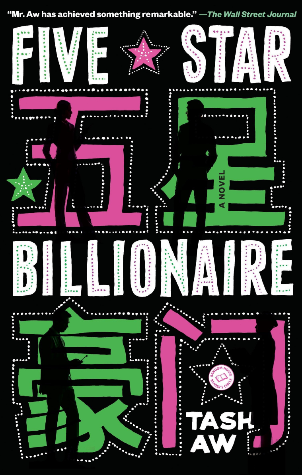 "Cover of ""Five Star Billionaire"" by Tash Aw"