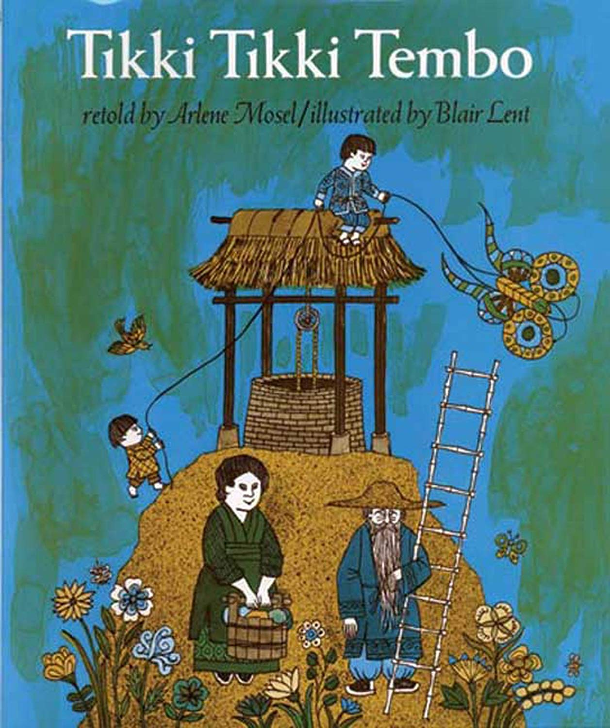 "Cover of ""Tikki Tikki Tembo"" by Arlene Mosel"